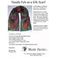 Needle Felt Instructions for Silk Scarf, Hat or Purse